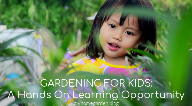 Gardening, For Kids, Is A Hands On Learning Opportunity