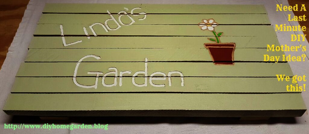 Last Minute Mother's Day Gift…Personalized DIY Yard Sign