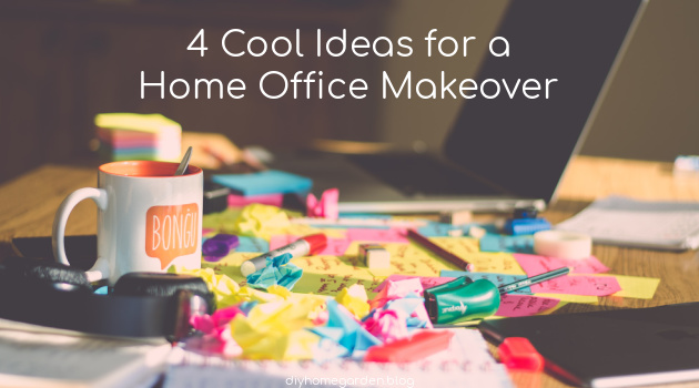 4 Cool Ideas for a Home Office Makeover