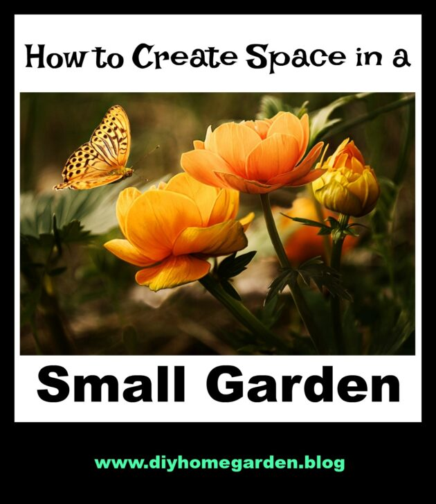 How to Create Space in a Small Garden