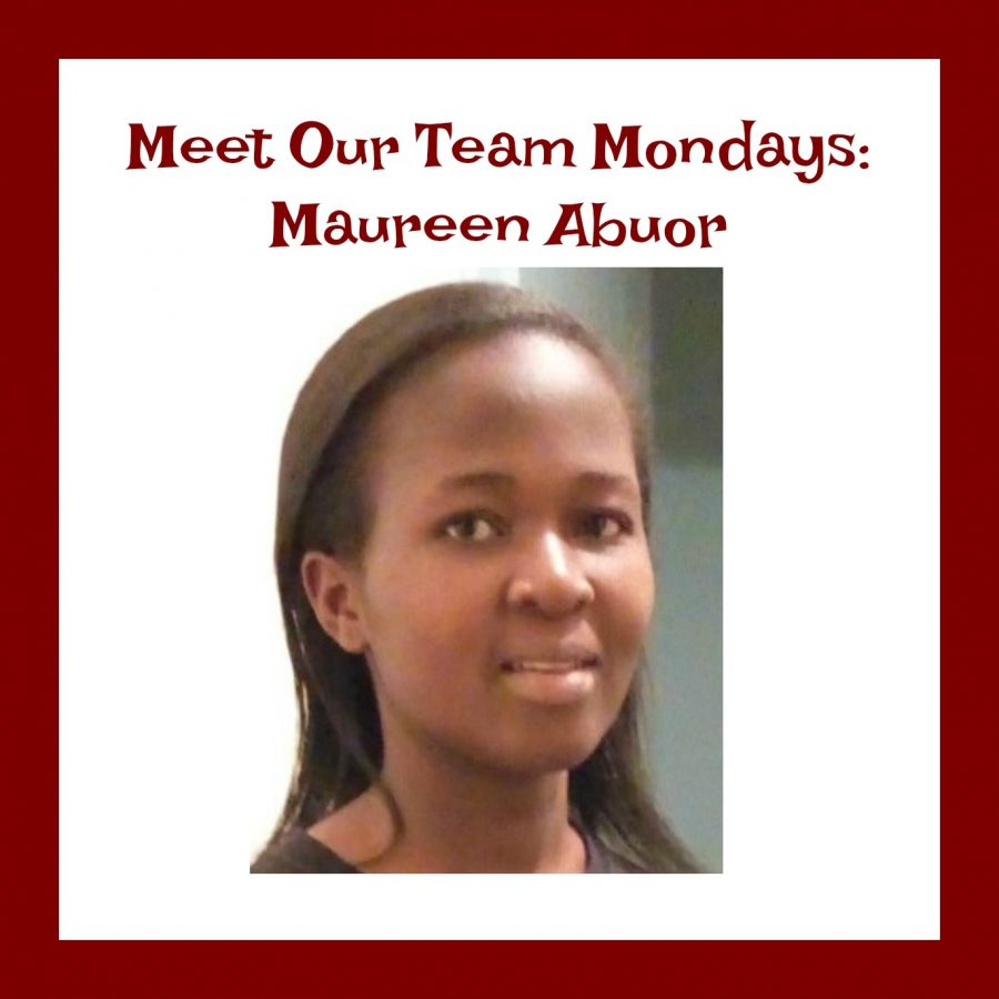 Meet Our Team Monday: Maureen Abuor