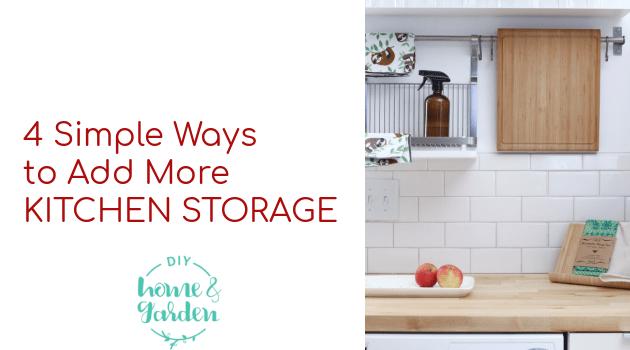 4 Simple Ways to Add More Kitchen Storage
