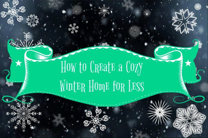 How to Create a Cozy Winter Home for Less