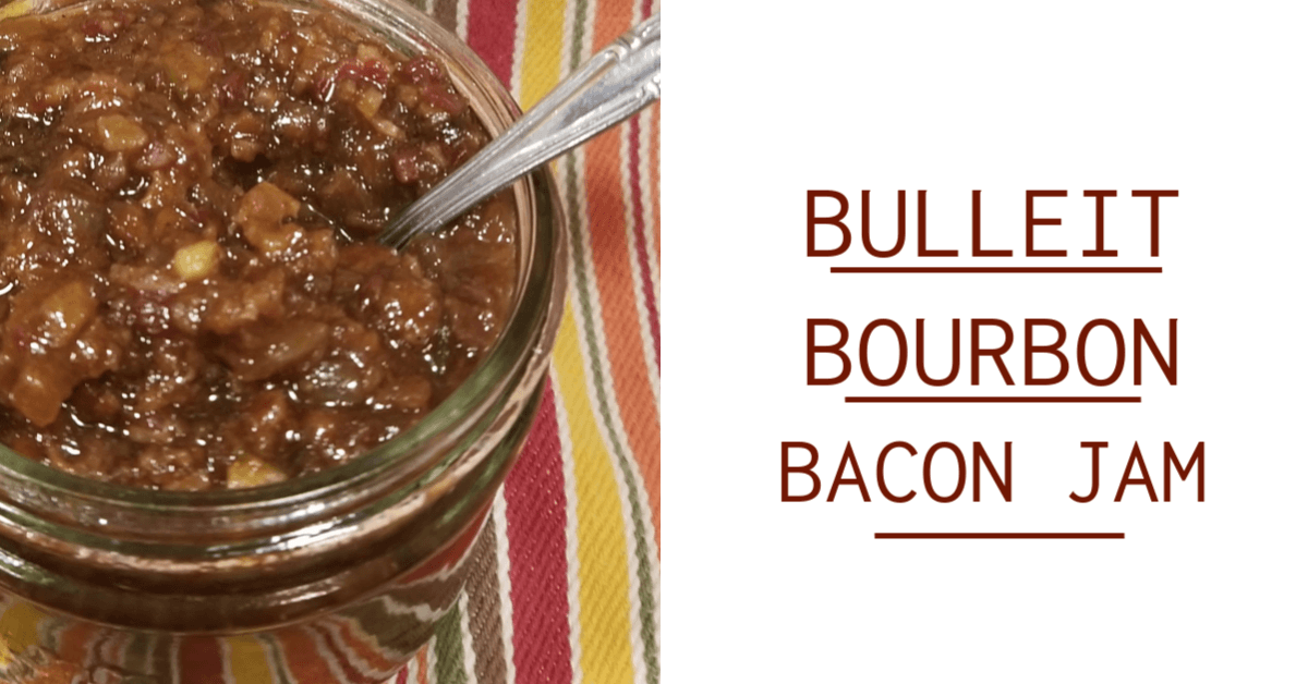 Bulleit Bourbon Bacon Jam