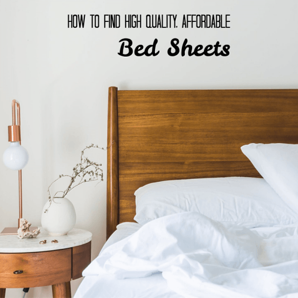 How to Find High Quality, Affordable Bed Sheets