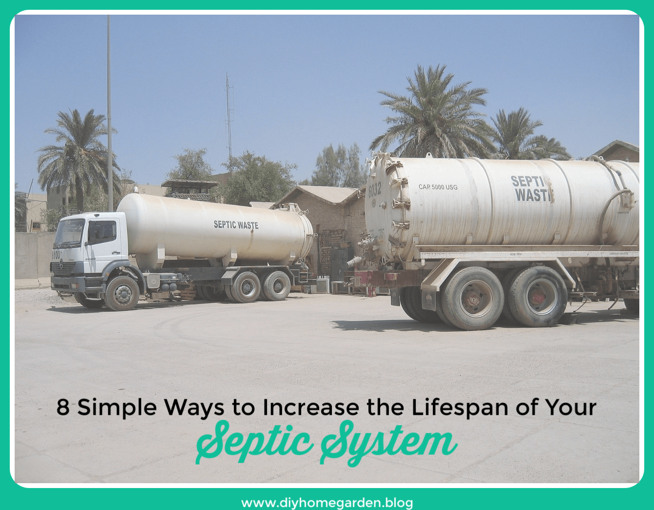 8 Simple Ways to Increase the Lifespan of Your Septic System