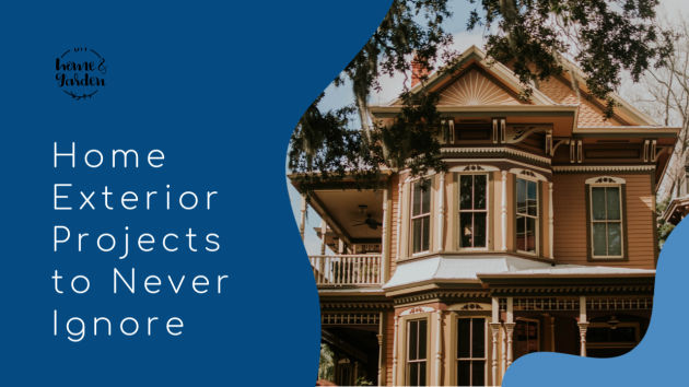 Exterior Maintenance Projects to Never Ignore