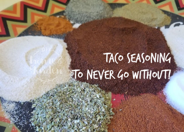 Taco Seasoning to Never Go Without!