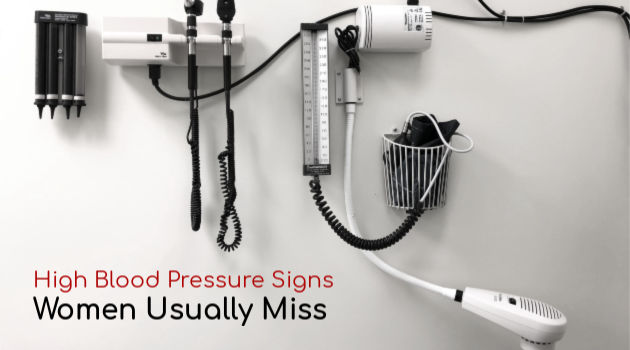 High Blood Pressure Signs Women Usually Miss