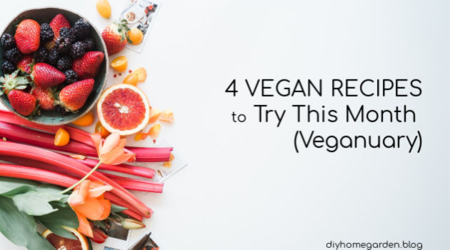 4 Vegan Recipes to Try This Month (Veganuary)