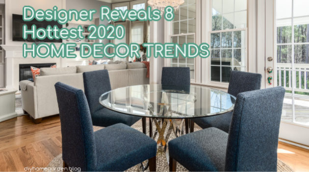 2020 home decor trends