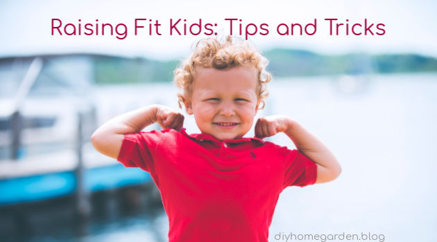 Raising Fit Kids Tips and Tricks