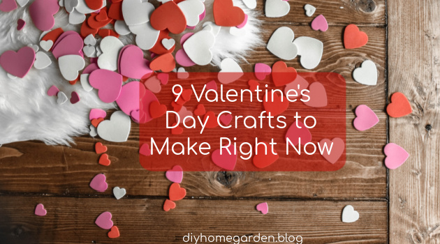 9 Valentine's Day Crafts to Make Right Now