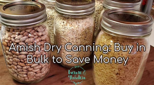 Amish Dry Canning: Buy Bulk Foods to Save Money