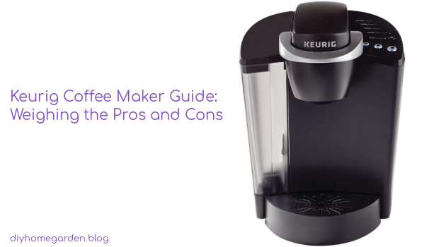 Keurig Coffee Maker Guide: Weighing the Pros and Cons
