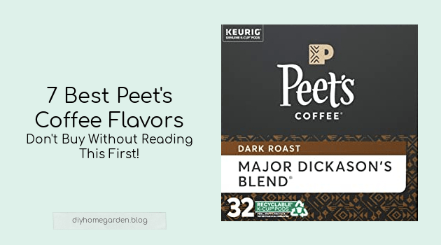 7 Best Peets Coffee Flavors (Don't Buy Without Reading This First!)