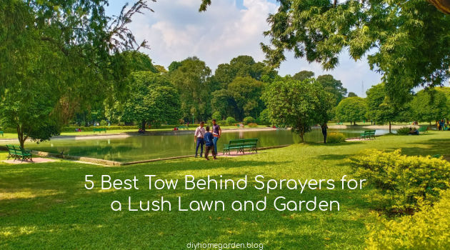 5 Best Tow Behind Sprayers for a Lush Lawn and Garden