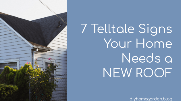 7 Telltale Signs Your Home Needs a New Roof
