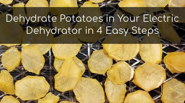 dehydrate potatoes