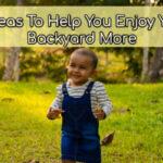 enjoy your backyard