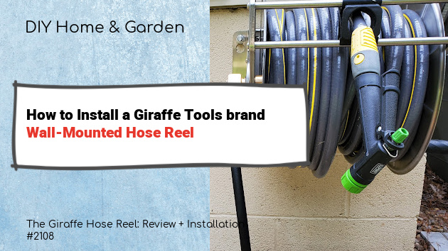 Publisher's Pick: Wall-Mounted Hose Reel by Giraffe Tools (video included)